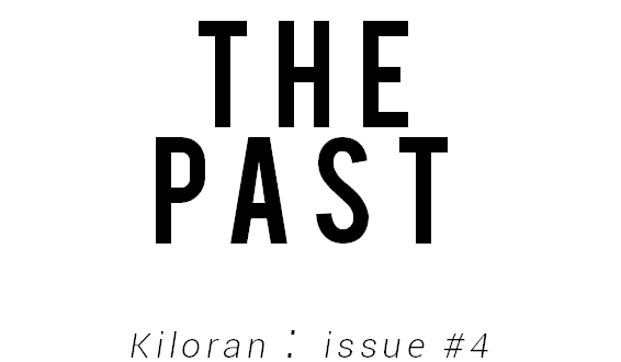 Issue #4 : The Past